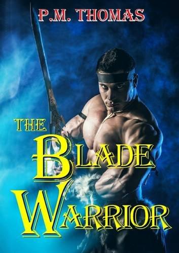 The Blade Warrior PDF