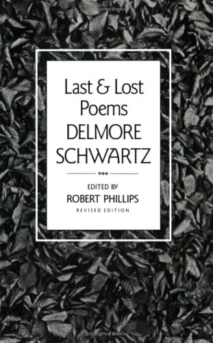 delmore essay schwartz selected Selected delmore essay schwartz find out the year's top fiction, mysteries, memoirs, romances, children's books and more 23-5-1991 original article.