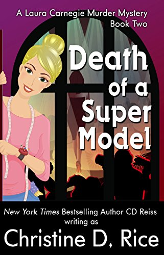 Death Of A Supermodel Laura Carnegie Mysteries Book 2 Kindle