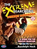 The Extreme Searcher's Internet Handbook, Randolph Hock, 1937290026