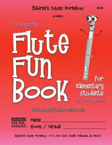The Beginning Flute Fun Book: for Elementary Students PDF