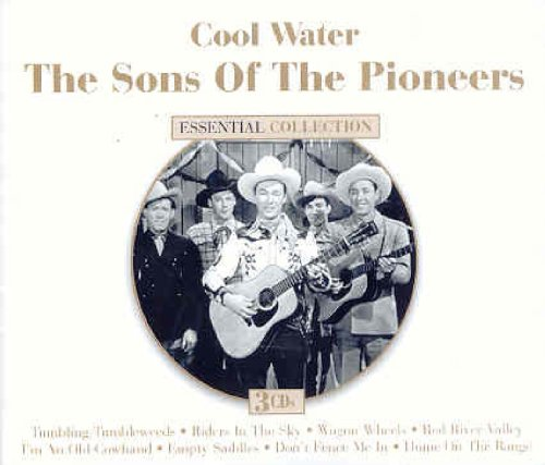 Cool Water (Essential - Roy Rogers Of The Pioneers Sons