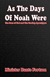 As The Days of Noah Were: The Sons of God and The Coming Apocalypse