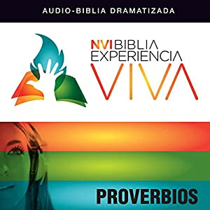 Experiencia Viva: Proverbios [Proverbs: The Bible Experience] Audiobook