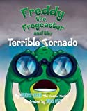 img - for Freddy the Frogcaster and the Terrible Tornado book / textbook / text book