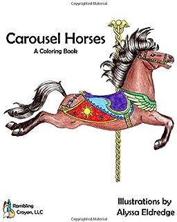 Carousel Horses A Coloring Book