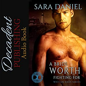 A Bride Worth Fighting For Audiobook