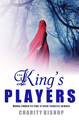 The King's Players (The Tudor Throne Book 3) (Player Kings)