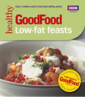 The ultimate low fat cookbook amazon antony worrall thompson good food low fat feasts bbc good food forumfinder Images