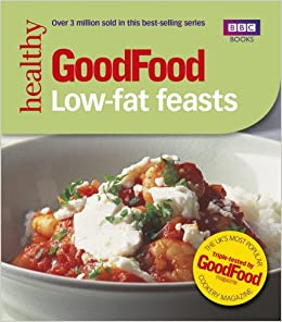 Good food low fat feasts bbc good food amazon good homes good food low fat feasts bbc good food amazon good homes magazine 9780563488408 books forumfinder Choice Image