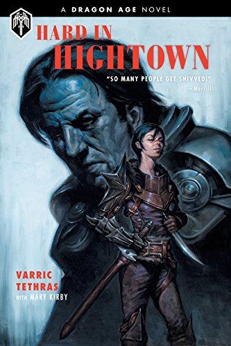 Fantasy In Adventures (Dragon Age: Hard in Hightown)