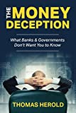 The Money Deception - What Banks & Governments Don't Want You to Know | Thomas Herold