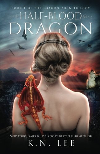 Half-Blood Dragon (Dragon Born Trilogy) (Volume 1)