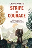 Stripe of Courage