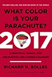 img - for What Color Is Your Parachute? 2017: A Practical Manual for Job-Hunters and Career-Changers book / textbook / text book