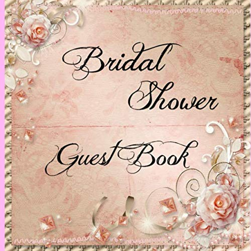 - Bridal Shower Guest Book: Elegant pink guest notebook with blank lined pages to log in names, gifts and well wishes. Paperback.