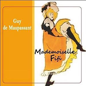 Mademoiselle Fifi - suivi de La maison Tellier | Livre audio