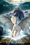 Winged Horse of Heaven: Taken (The Raneous Chronicles) (Volume 3)