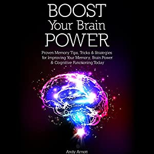 Boost Your Brain Power Audiobook