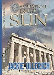Sabbatical in the Sun by Jackie Ullerich (2014-01-21)