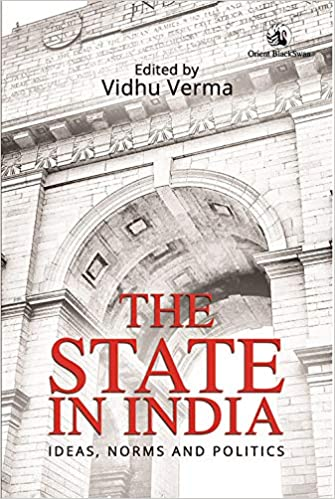 Buy The State in India:ideas, Norms and Politics Book Online