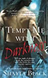 Tempt Me with Darkness (Doomsday Brethren Series Book 1)