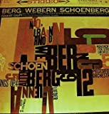 BERG - 5 Songs, Op. 4 (Altenberg Lieder) WEBERN - 5 Movements for String Orchestra, Op. 5 SCHOENBERG - 5 Pieces for Orchestra, Op. 16