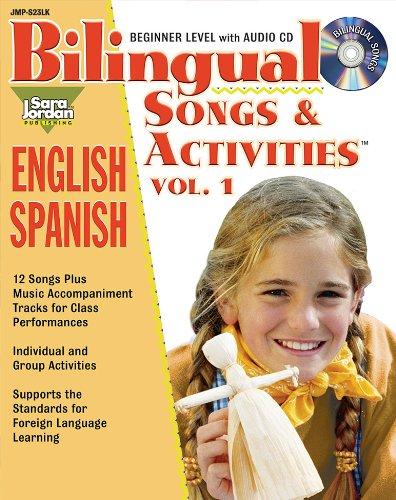 Bilingual Songs & Activities: English-Spanish: Volume 1 por Agustina Tocalli-Beller