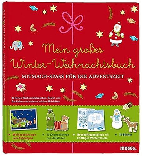 Mein großes Winter-Weihnachtsbuch: Mitmach-Spaß für die Adventszeit