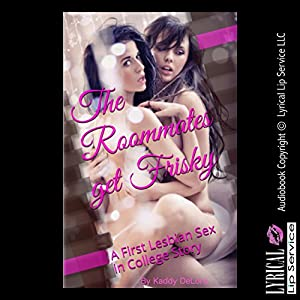 The Roommates Get Frisky Audiobook