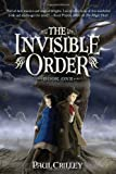 The Invisible Order, Paul Crilley, 1606840312