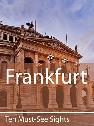 Ten Must-See Sights: Frankfurt