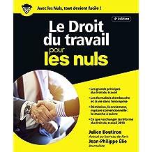 LE DROIT DU TRAVAIL POUR LES NULS  4E