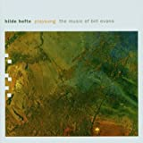 Playsong: Music of Bill Evans by Hilde Hefte