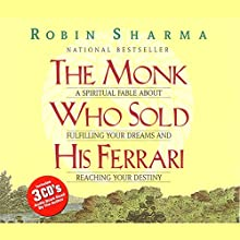 The Monk Who Sold His Ferrari Audiobook by Robin Sharma Narrated by Robin Sharma