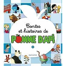 CONTES ET HISTOIRES DE POMME D'API T.03