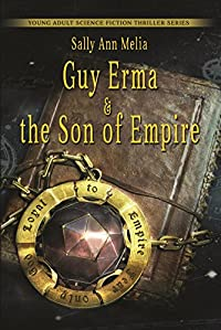 Guy Erma And The Son Of Empire by Sally Ann Melia ebook deal