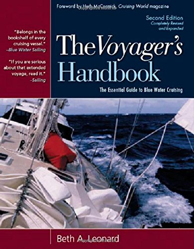 The Voyager's Handbook: The Essential Guide to Blue Water Cruising by Leonard, Beth A.