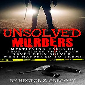 Unsolved Murders Audiobook