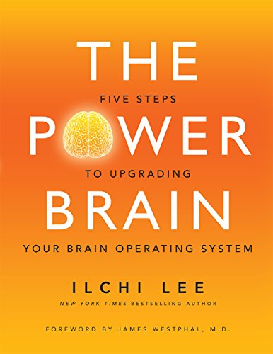 The Power Brain: Five Steps to Upgrading Your Brain Operating System by Ilchi Lee ebook deal