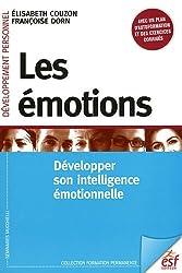 Les émotions : Développer son intelligence émotionnelle