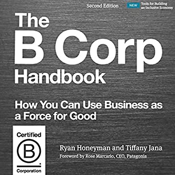 Amazon com: The B Corp Handbook, Second Edition: How You Can