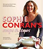 Soups and Stews, Sophie Conran, 0007279914