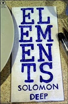 Elements by [Deep, Solomon]