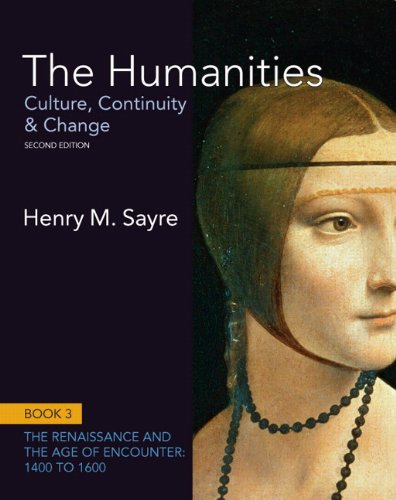 The Humanities: Culture, Continuity and Change, Book 3: 1400 to 1600 (2nd Edition) (Humanities: Culture, Continuity &