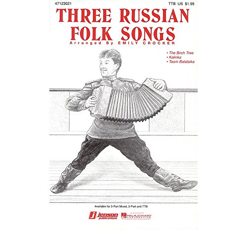 Hal Leonard Three Russian Folk Songs (Medley) TTB arranged by Emily Crocker ()