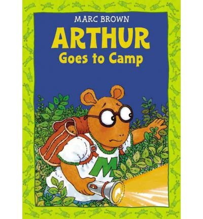 [(Arthur Goes to Camp )] [Author: Marc Brown] [Jun-2010] pdf