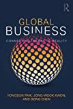 img - for Global Business: Connecting Theory to Reality book / textbook / text book