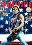 Springsteen: The Ultimate Music Guide