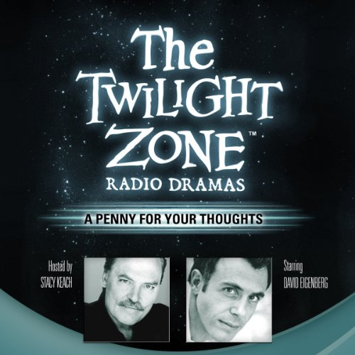A Penny for Your Thoughts: The Decline Zone Radio Dramas